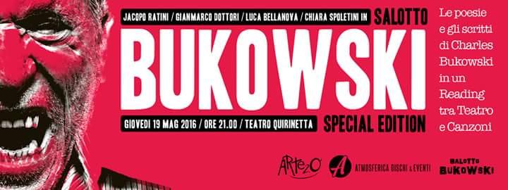 Bukowski@Quirinetta (Locandina Evento Fb)