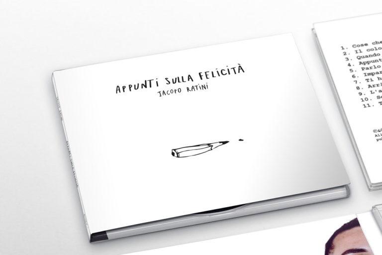 Appunti sulla felicità - Jacopo Ratini
